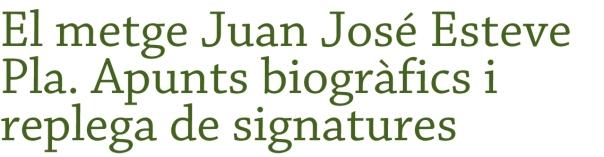 El metge Juan José Esteve Pla