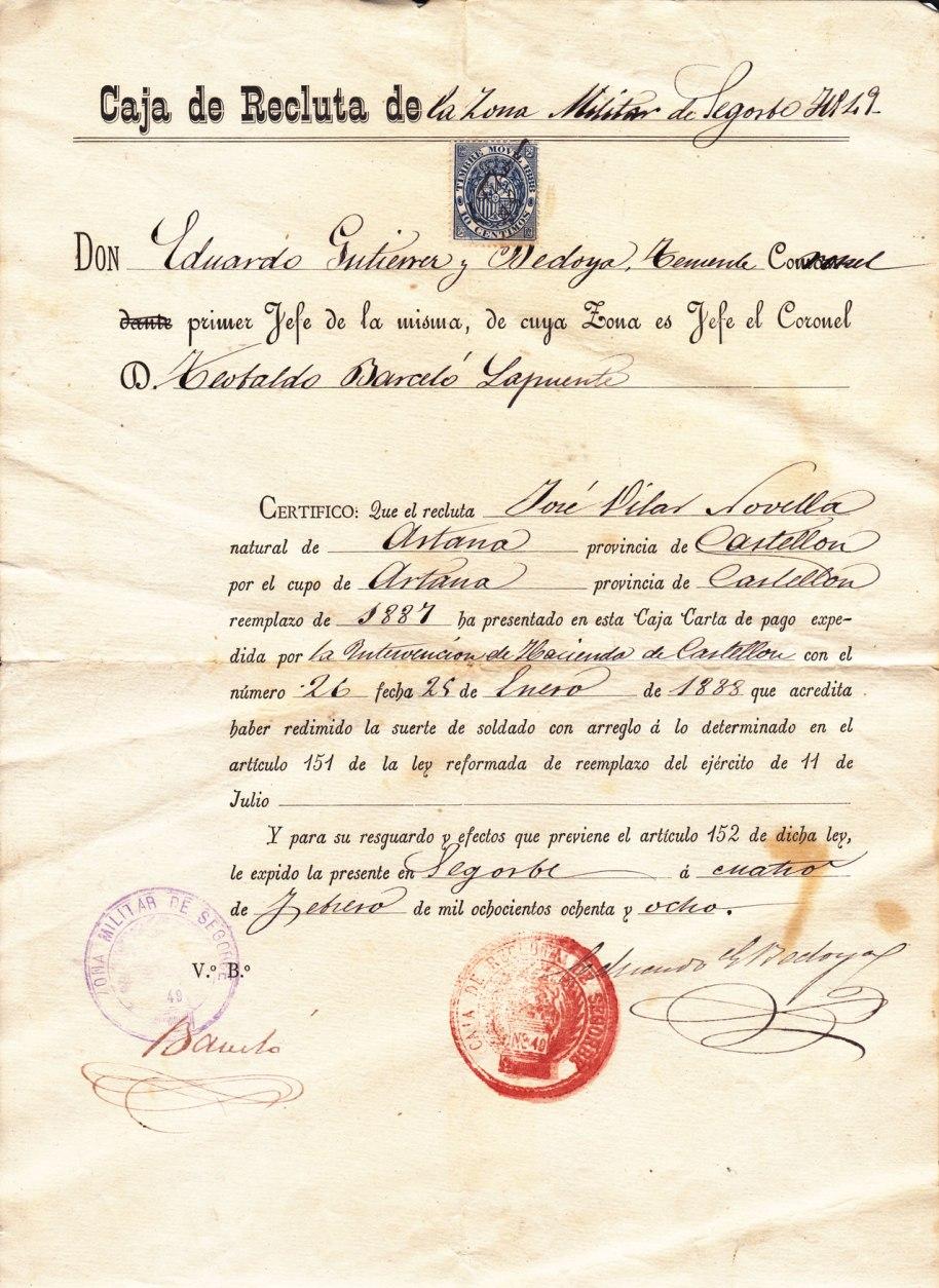 Dissabte 4 de febrer de 1888, la Caixa de Reclutes de Sogorb certifica que el recluta José Vilar Novella ha passat per caixa per no fer el Servei Militar.