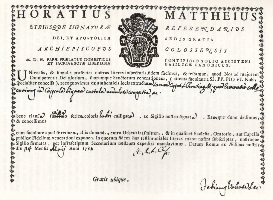 Testimonial d'autenticació de la relíquia fet per l'arquebisbe Colossense, in partibus, refrendari de les Signatures Apostòliques, Horaci Matei. L'original es conserva a l'Arxiu de l'Obreria de Santa Cristina.